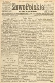 Słowo Polskie (wydanie poranne). 1907, nr298