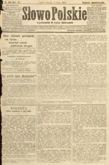 Słowo Polskie (wydanie popołudniowe). 1907, nr301