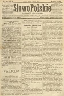 Słowo Polskie (wydanie poranne). 1907, nr302
