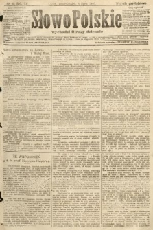 Słowo Polskie (wydanie popołudniowe). 1907, nr311