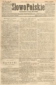 Słowo Polskie (wydanie poranne). 1907, nr314