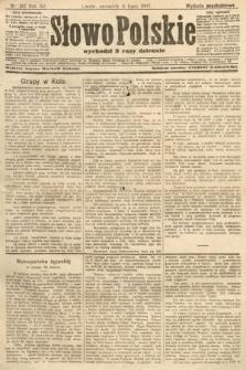 Słowo Polskie (wydanie popołudniowe). 1907, nr317