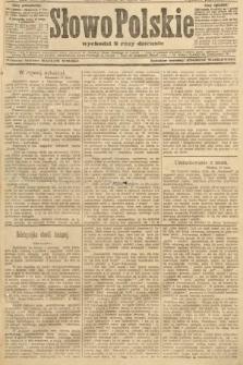 Słowo Polskie (wydanie popołudniowe). 1907, nr325