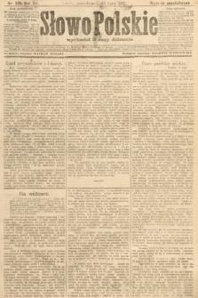 Słowo Polskie (wydanie popołudniowe). 1907, nr335