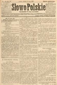Słowo Polskie (wydanie popołudniowe). 1907, nr345