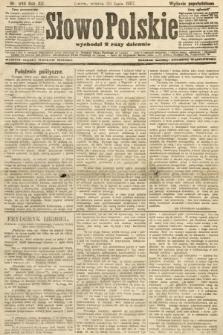 Słowo Polskie (wydanie popołudniowe). 1907, nr349