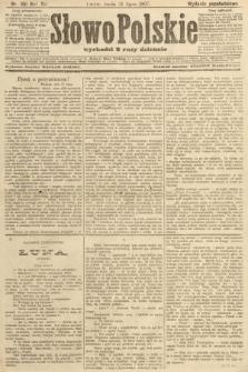 Słowo Polskie (wydanie popołudniowe). 1907, nr351