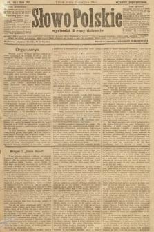 Słowo Polskie (wydanie popołudniowe). 1907, nr363