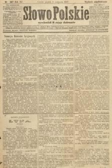 Słowo Polskie (wydanie popołudniowe). 1907, nr367