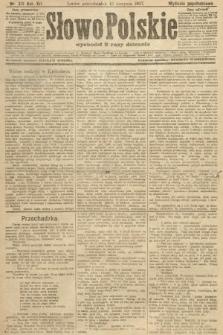 Słowo Polskie (wydanie popołudniowe). 1907, nr371