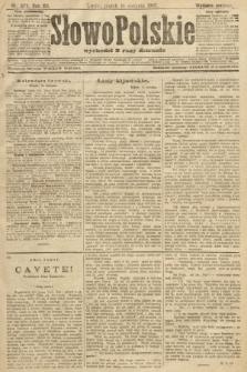 Słowo Polskie (wydanie poranne). 1907, nr377