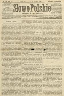 Słowo Polskie (wydanie popołudniowe). 1907, nr382