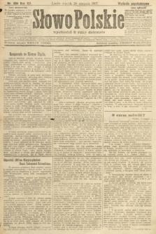 Słowo Polskie (wydanie popołudniowe). 1907, nr384