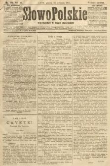 Słowo Polskie (wydanie poranne). 1907, nr389