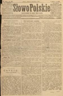 Słowo Polskie (wydanie poranne). 1907, nr409