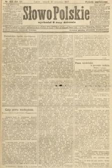 Słowo Polskie (wydanie popołudniowe). 1907, nr420