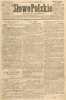 Słowo Polskie (wydanie poranne). 1907, nr421