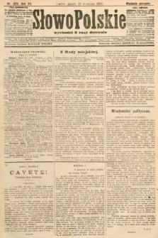 Słowo Polskie (wydanie poranne). 1907, nr425