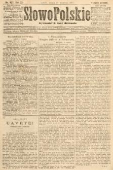Słowo Polskie (wydanie poranne). 1907, nr427