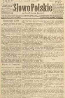 Słowo Polskie (wydanie popołudniowe). 1907, nr432