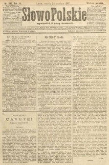 Słowo Polskie (wydanie poranne). 1907, nr443