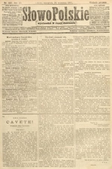 Słowo Polskie (wydanie poranne). 1907, nr447