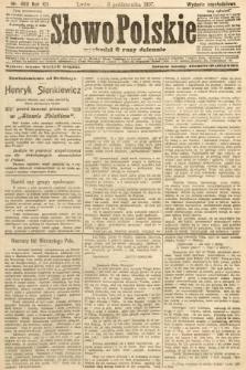 Słowo Polskie (wydanie popołudniowe). 1907, nr460