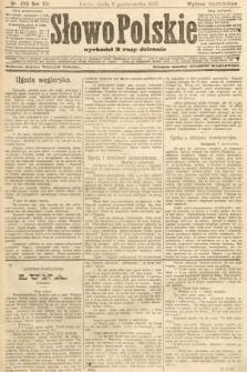 Słowo Polskie (wydanie popołudniowe). 1907, nr470