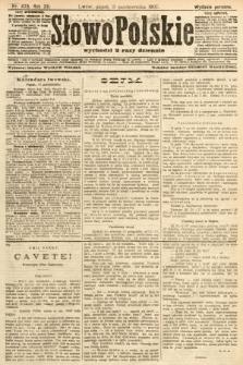 Słowo Polskie (wydanie poranne). 1907, nr473