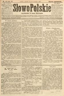 Słowo Polskie (wydanie popołudniowe). 1907, nr474