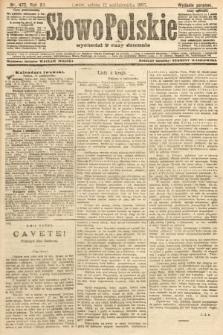 Słowo Polskie (wydanie poranne). 1907, nr475