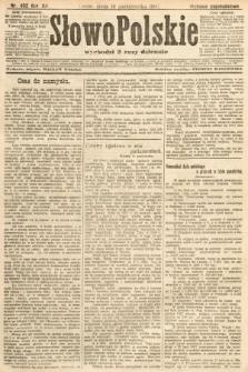 Słowo Polskie (wydanie popołudniowe). 1907, nr482