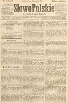 Słowo Polskie (wydanie popołudniowe). 1907, nr511