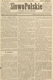 Słowo Polskie (wydanie popołudniowe). 1907, nr515