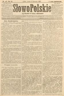 Słowo Polskie (wydanie popołudniowe). 1907, nr517
