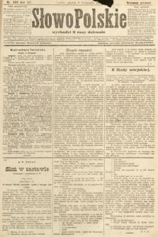 Słowo Polskie (wydanie poranne). 1907, nr520