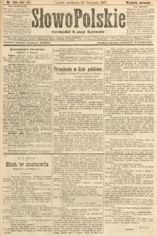 Słowo Polskie (wydanie poranne). 1907, nr524
