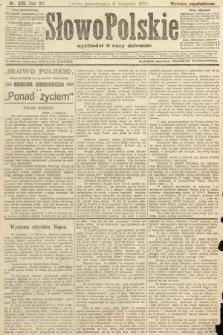 Słowo Polskie (wydanie popołudniowe). 1907, nr525