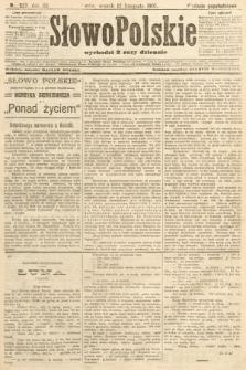 Słowo Polskie (wydanie popołudniowe). 1907, nr527