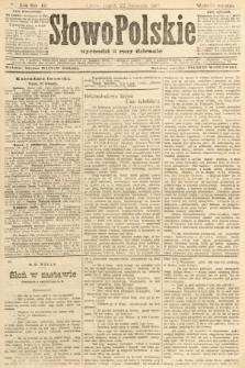 Słowo Polskie (wydanie poranne). 1907, nr544