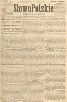 Słowo Polskie (wydanie popołudniowe). 1907, nr549