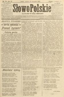 Słowo Polskie (wydanie popołudniowe). 1907, nr551