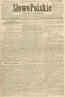 Słowo Polskie (wydanie popołudniowe). 1907, nr559