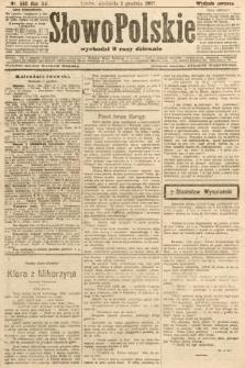 Słowo Polskie (wydanie poranne). 1907, nr560