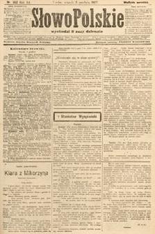 Słowo Polskie (wydanie poranne). 1907, nr562