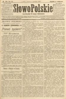 Słowo Polskie (wydanie popołudniowe). 1907, nr563