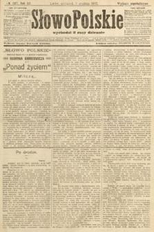Słowo Polskie (wydanie popołudniowe). 1907, nr567