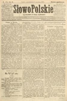 Słowo Polskie (wydanie popołudniowe). 1907, nr573