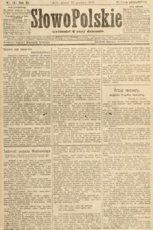 Słowo Polskie (wydanie popołudniowe). 1907, nr581