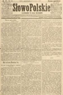 Słowo Polskie (wydanie popołudniowe). 1907, nr585